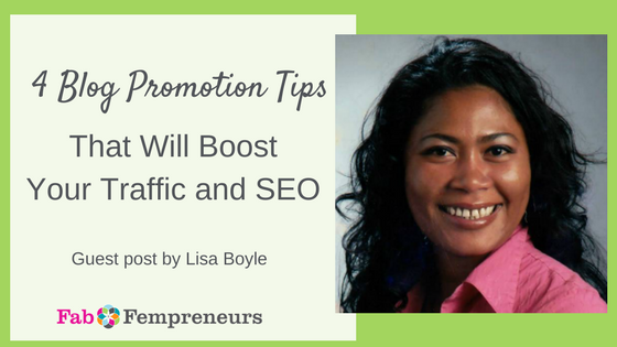 4 Blog Promotion Tips That Will Boost Your Traffic and SEO