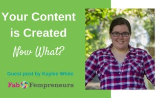 Your Content is Created. Now What?