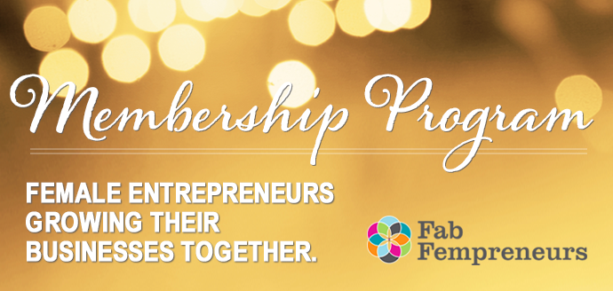 Fab Fempreneurs Membership Launch!
