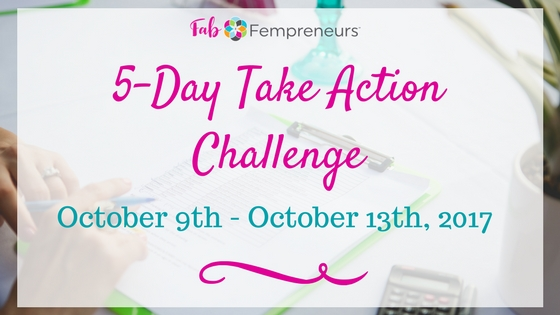 5-Day Take Action Challenge!