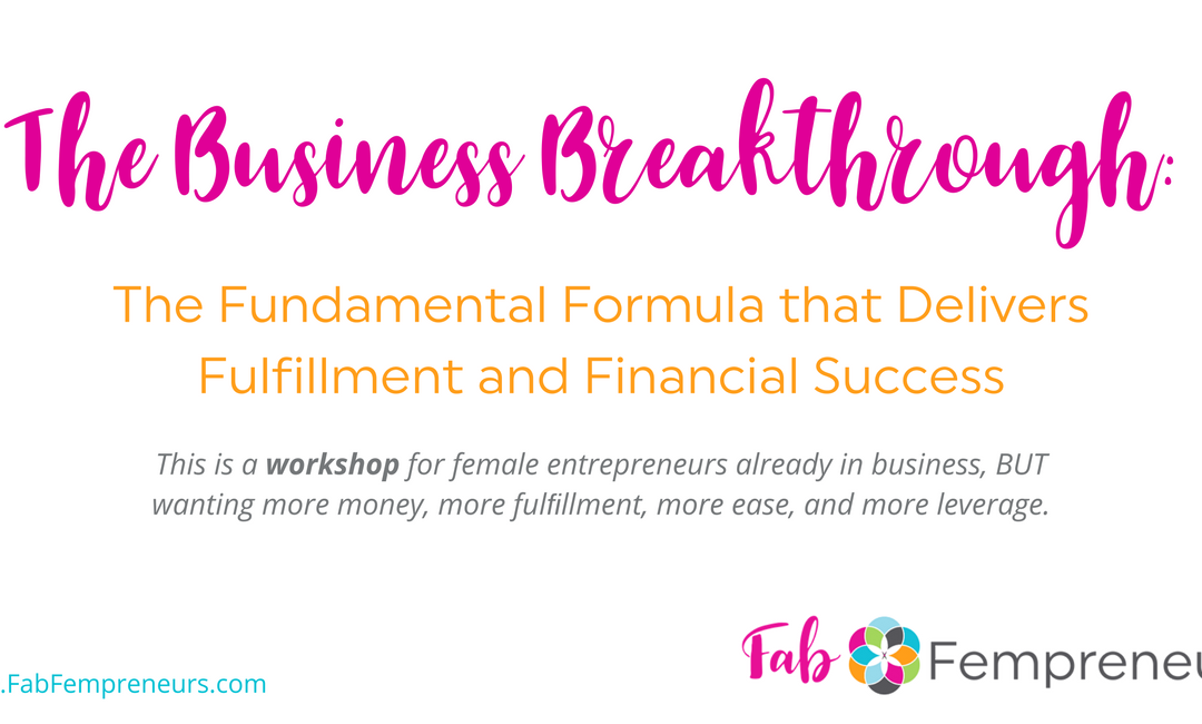The Business Breakthrough: The Fundamental Formula that Delivers Fulfillment and Financial Success  Copy
