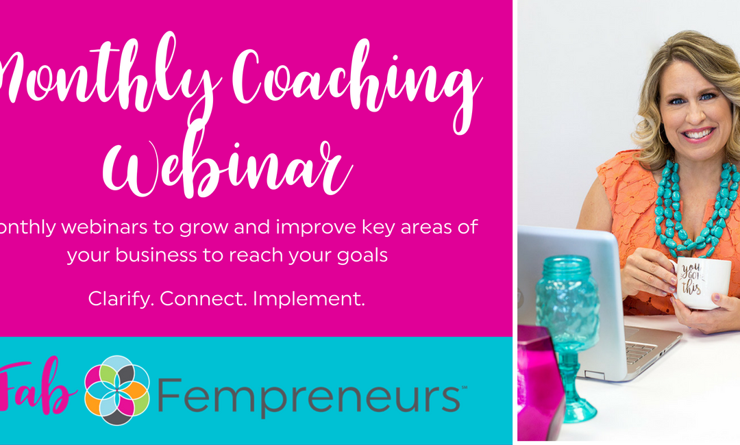 Monthly Coaching Webinar [MEMBERS ONLY]