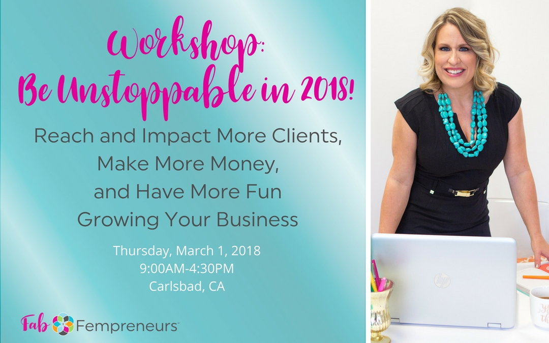 WORKSHOP: Be Unstoppable in 2018!