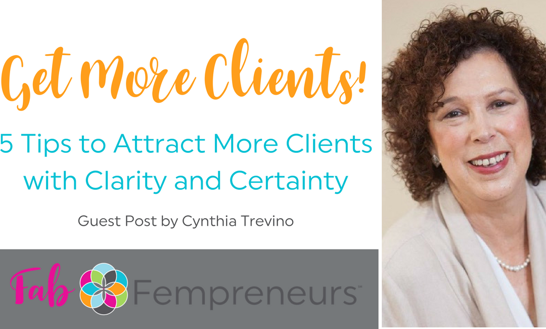 5 Tips to Attract More Clients with Clarity and Certainty