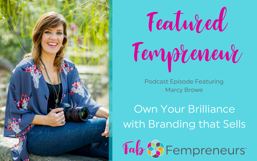 [Featured Fempreneur] Own Your Brilliance with Branding that Sells