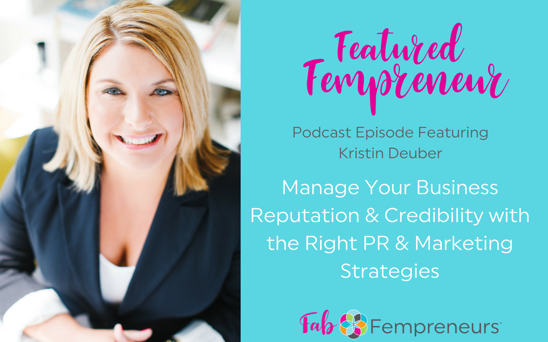 [Featured Fempreneur] Manage Your Business Reputation and Credibility with the Right PR and Marketing Strategies