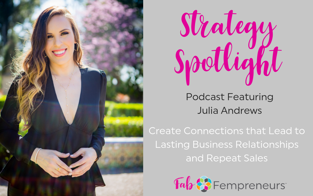 [Strategy Spotlight] Create Connections that Lead to Lasting Business Relationships and Repeat Sales