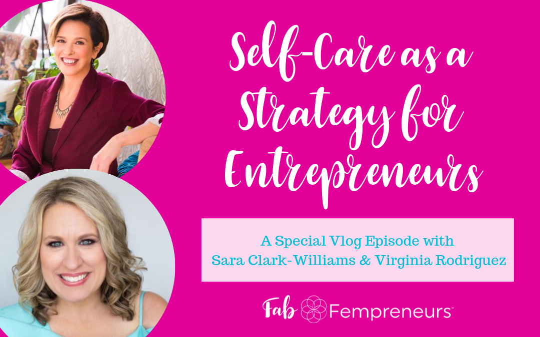 Self-Care as a Strategy for Entrepreneurs