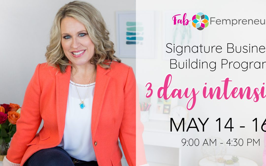 Fab Fempreneurs Signature Business Building Program – 3 Day
